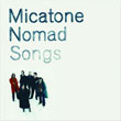 Micatone - Nomad Songs CD/LP (2005)